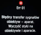 Err 01 Błędny transfer sygnałów obiektyw - aparat. Wyczyść styki na obiektywie i aparacie.